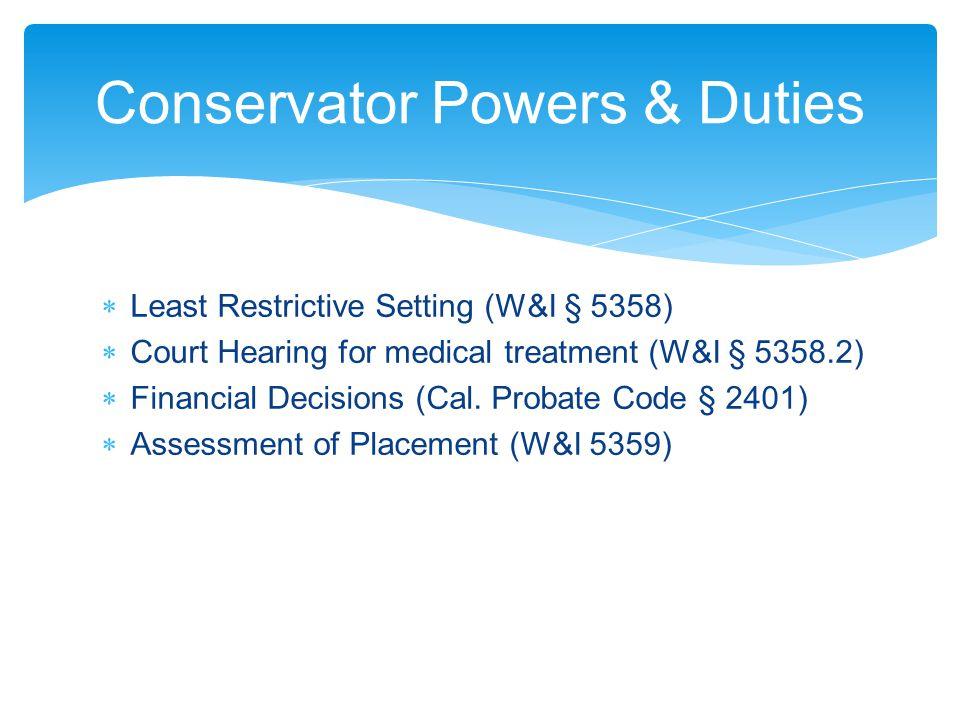 Conservator Powers & Duties