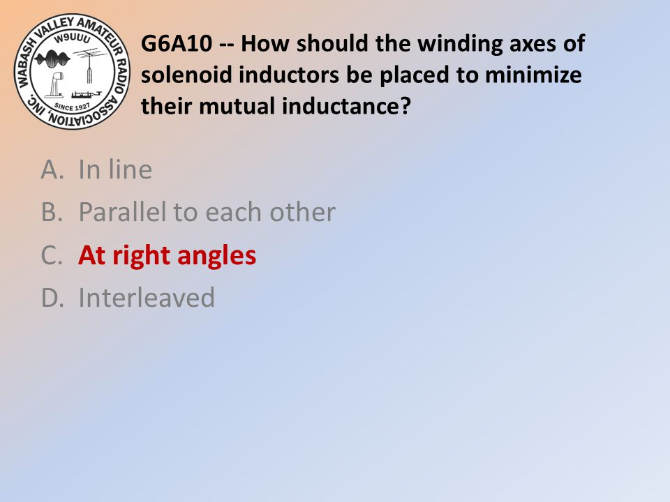 A. In line B. Parallel to each other C. At right angles D. Interleaved
