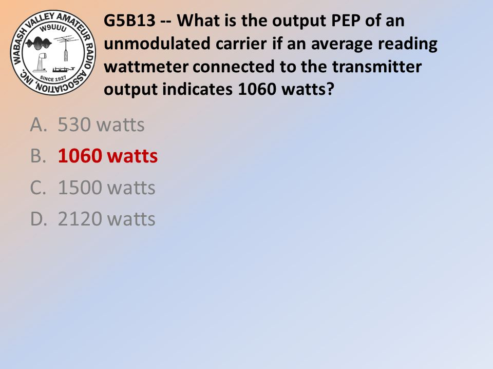 A. 530 watts B. 1060 watts C. 1500 watts D. 2120 watts