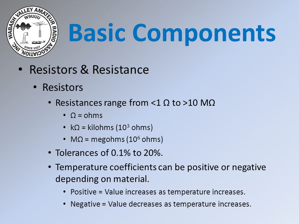 Basic Components Resistors & Resistance Resistors