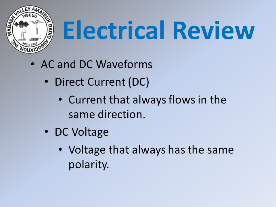 Electrical Review AC and DC Waveforms Direct Current (DC)