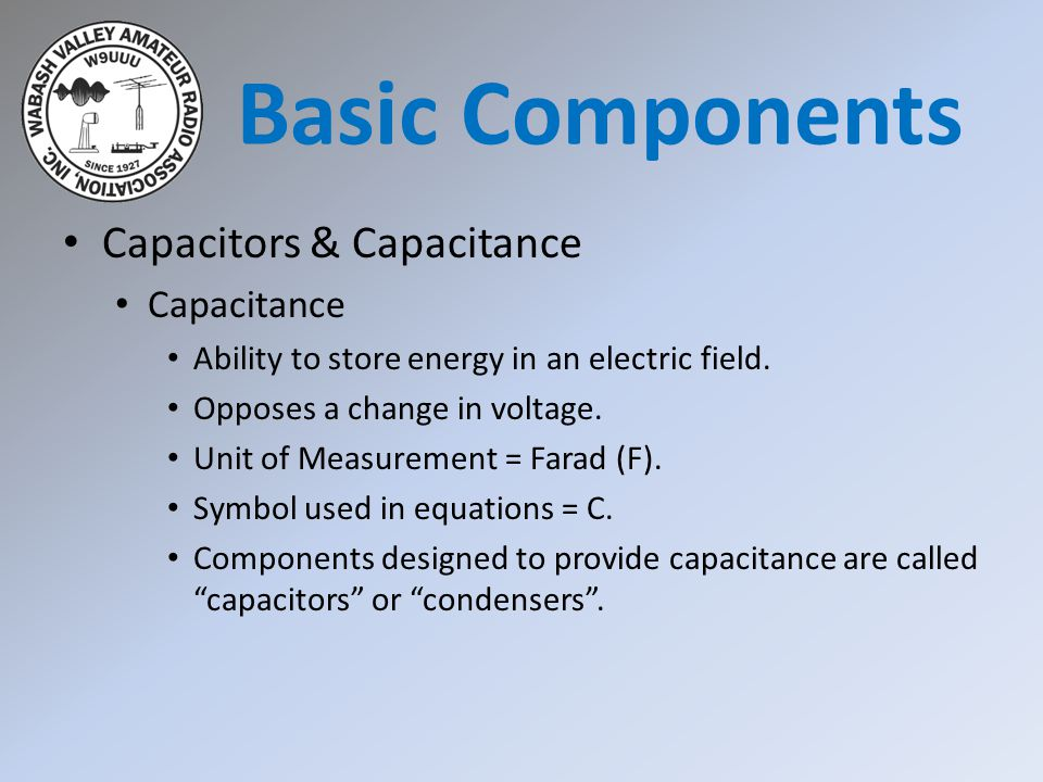 Basic Components Capacitors & Capacitance Capacitance