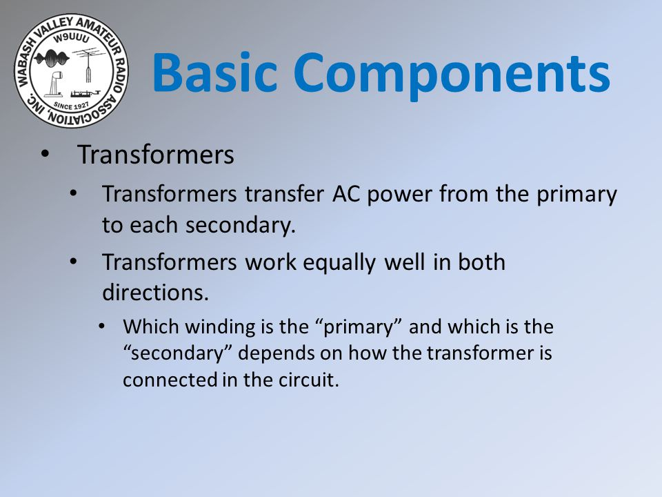 Basic Components Transformers