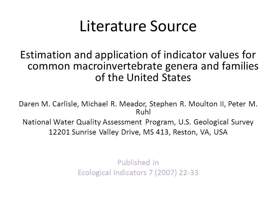 Literature Source Estimation and application of indicator values for common macroinvertebrate genera and families of the United States.