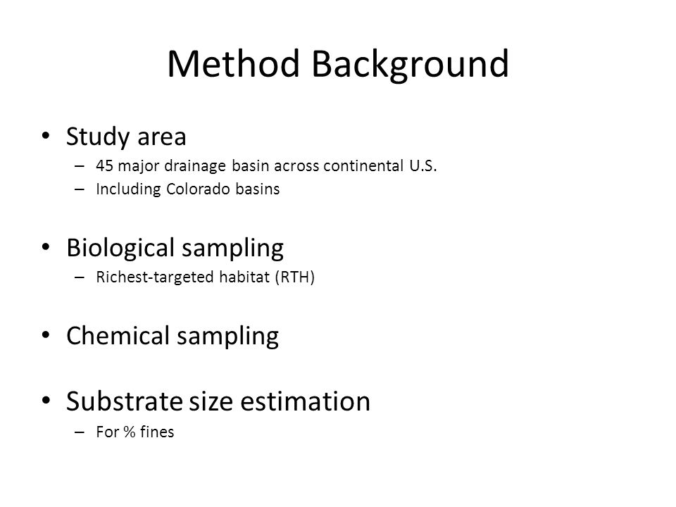 Method Background Substrate size estimation Study area