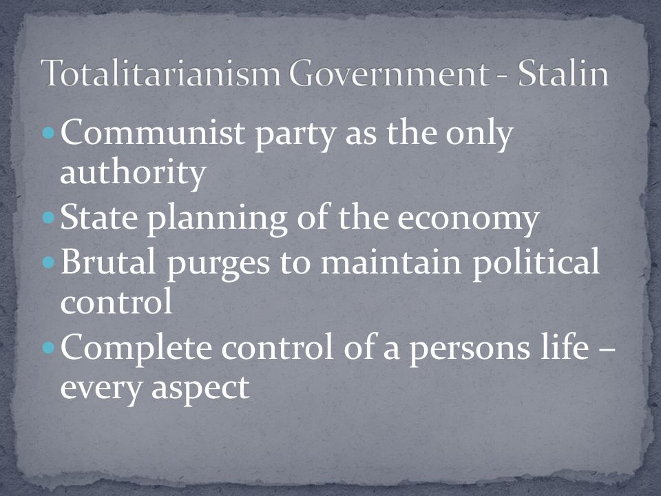 Totalitarianism Government - Stalin