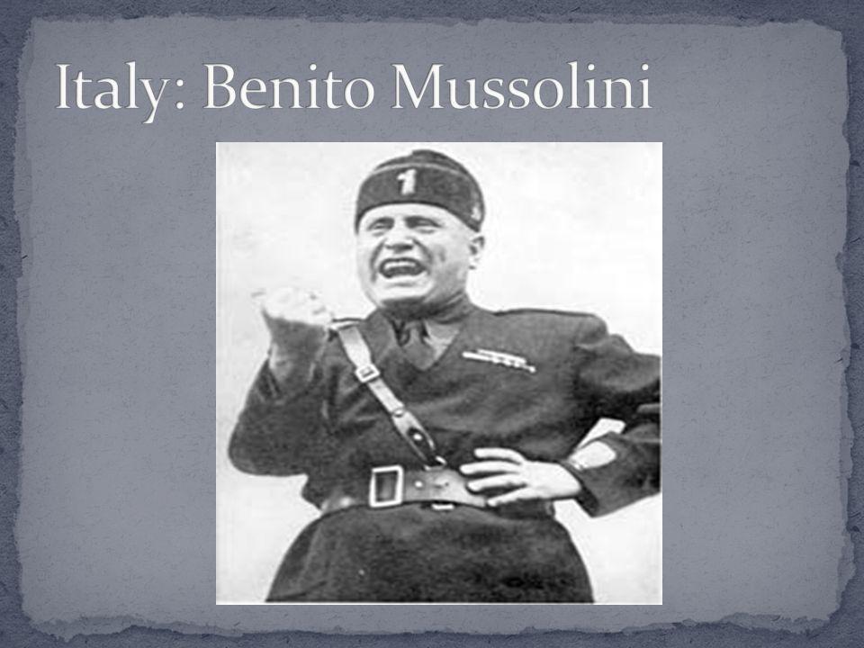 Italy: Benito Mussolini