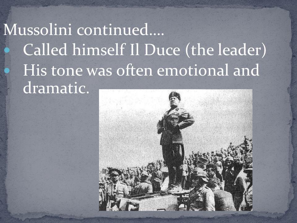 Mussolini continued….