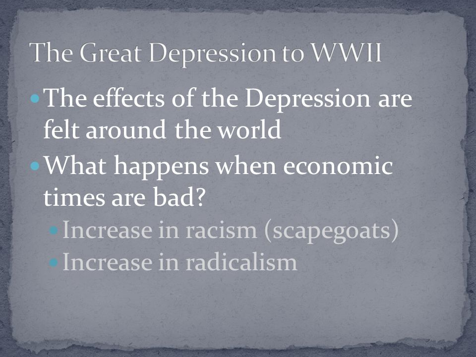 The Great Depression to WWII