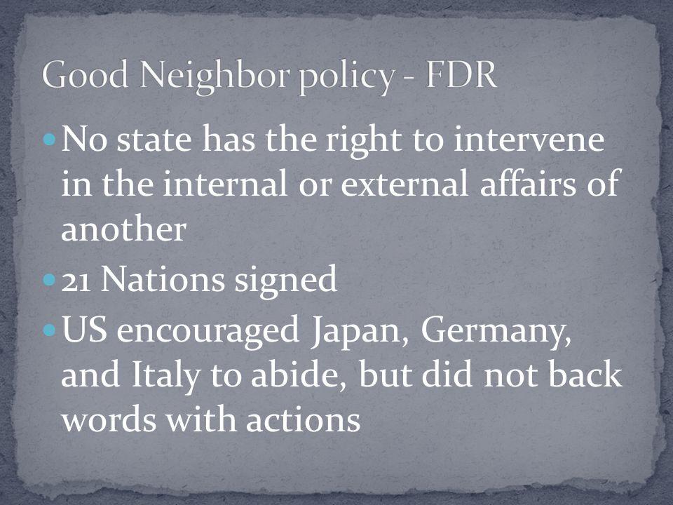 Good Neighbor policy - FDR