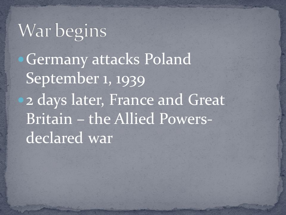 War begins Germany attacks Poland September 1, 1939