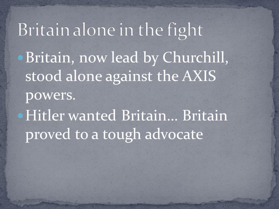 Britain alone in the fight