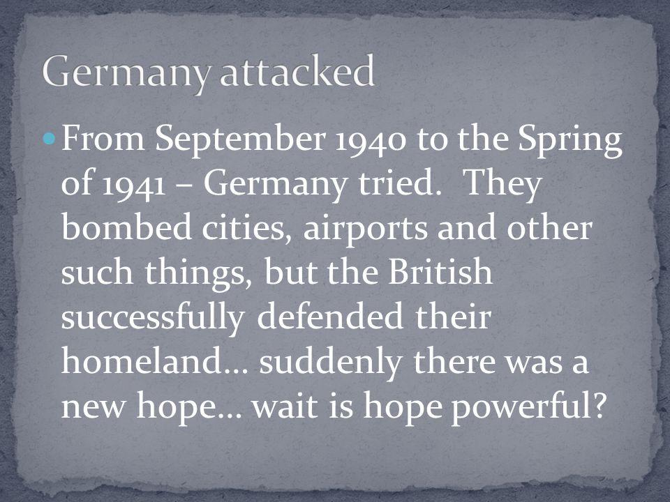 Germany attacked