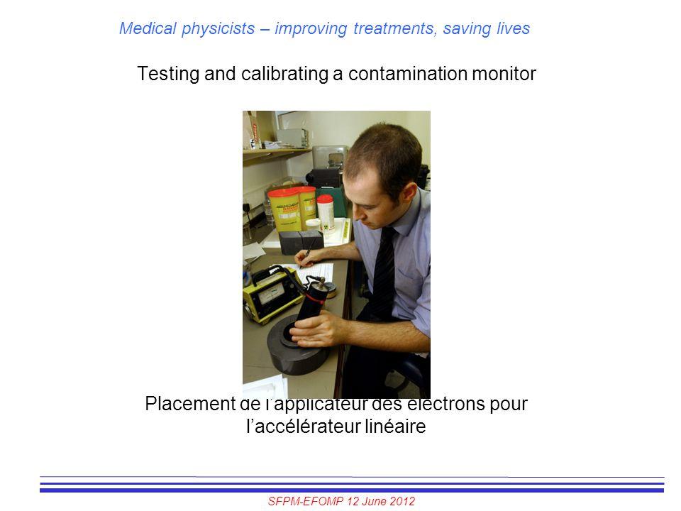 Testing and calibrating a contamination monitor