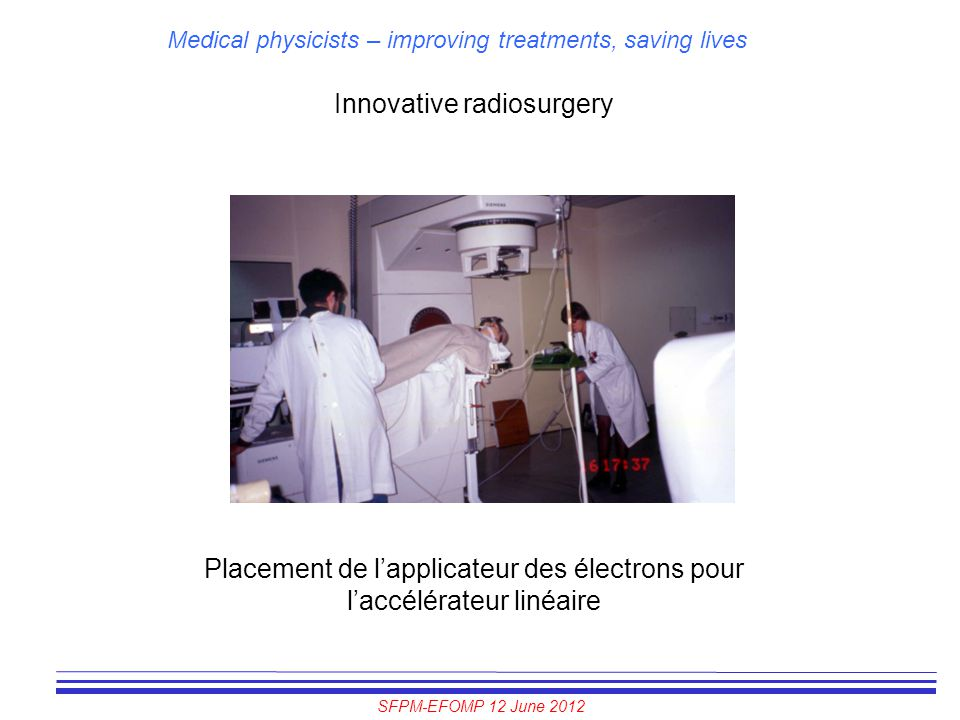 Innovative radiosurgery
