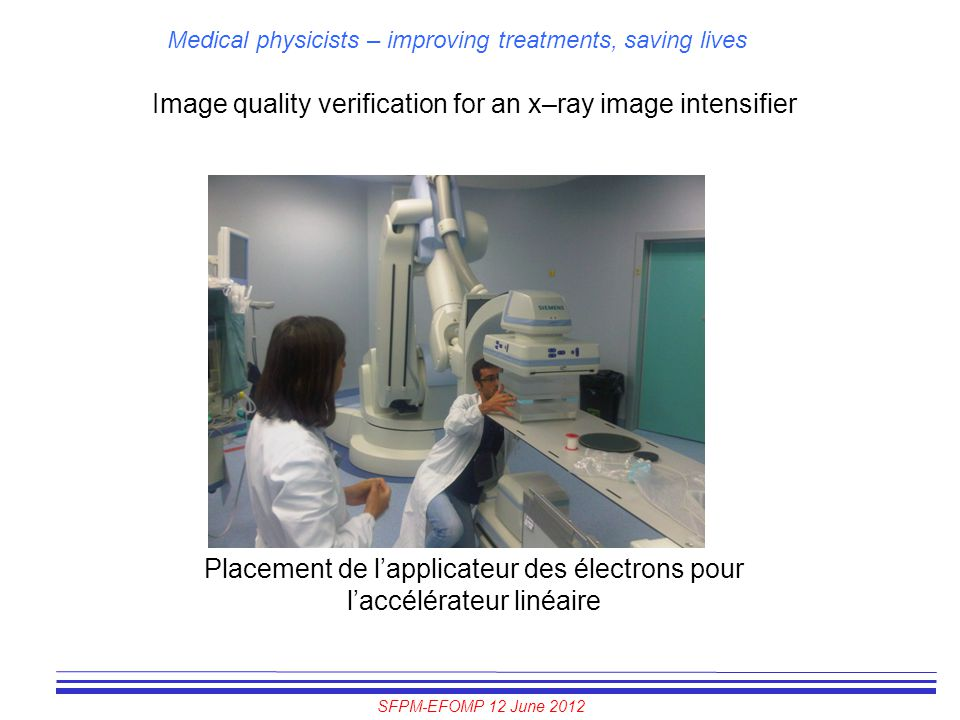 Image quality verification for an x–ray image intensifier