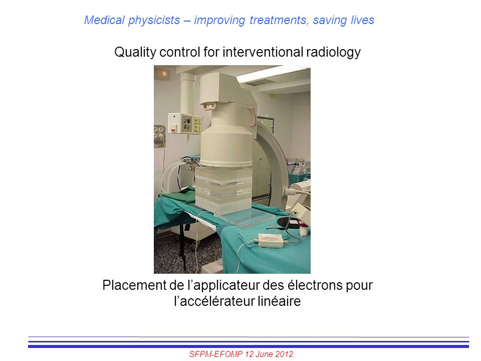 Quality control for interventional radiology