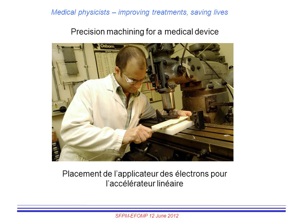 Precision machining for a medical device