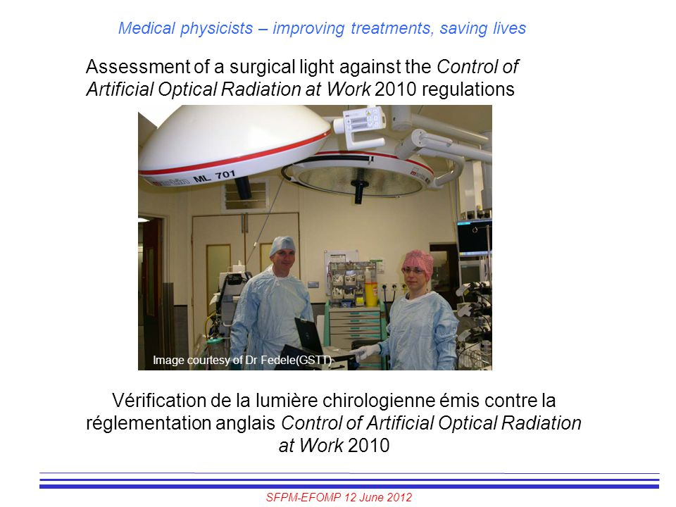 Assessment of a surgical light against the Control of Artificial Optical Radiation at Work 2010 regulations