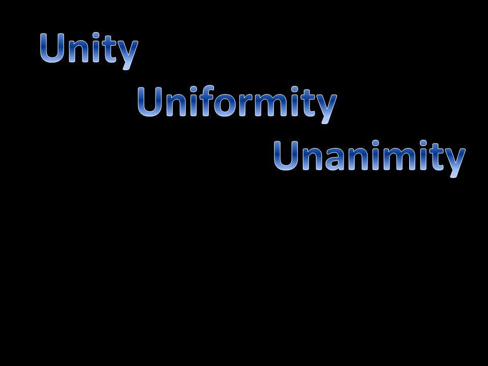 Unity Uniformity Unanimity