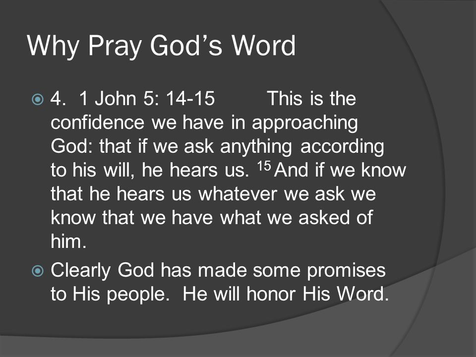 Why Pray God's Word