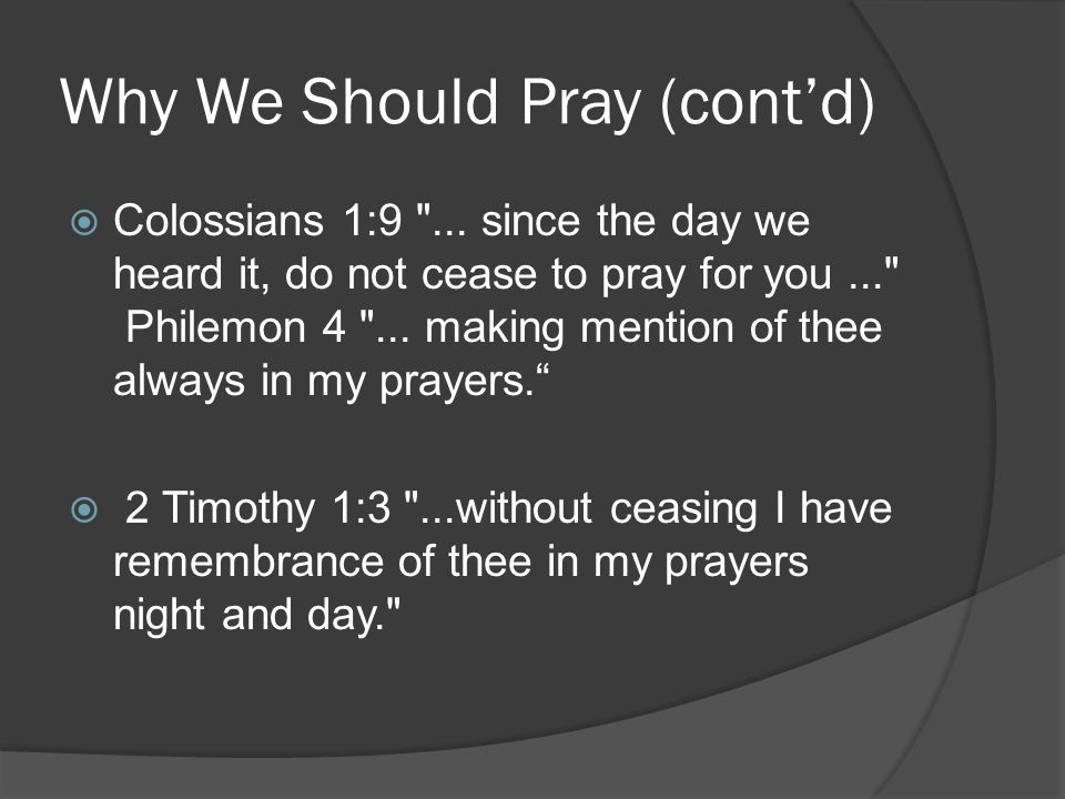 Why We Should Pray (cont'd)