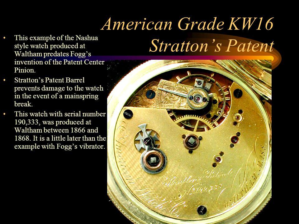 American Grade KW16 Stratton's Patent