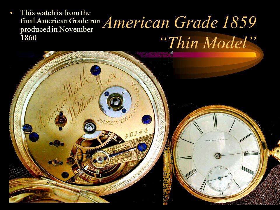American Grade 1859 Thin Model