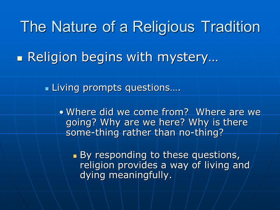 The Nature of a Religious Tradition