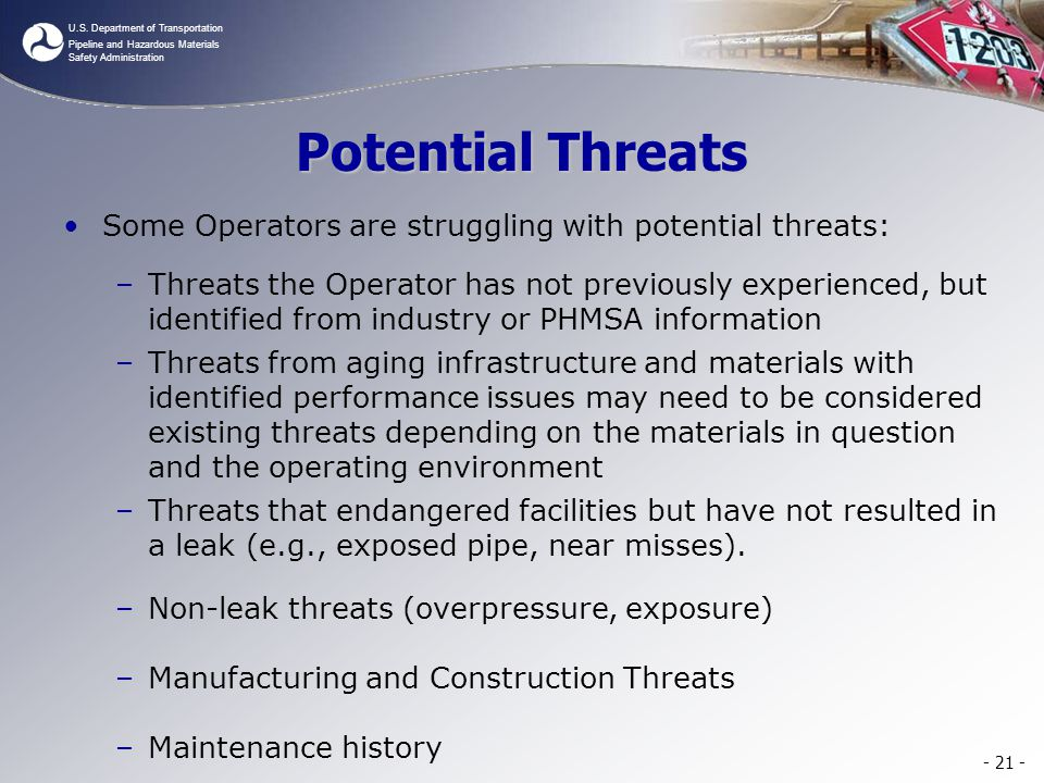 Potential Threats Some Operators are struggling with potential threats: