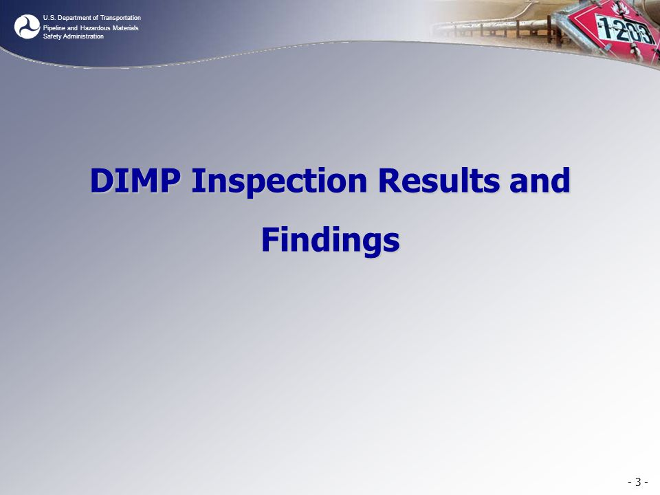 DIMP Inspection Results and Findings