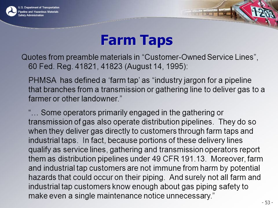 Farm Taps Quotes from preamble materials in Customer-Owned Service Lines , 60 Fed. Reg. 41821, 41823 (August 14, 1995):