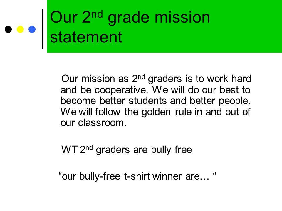 Our 2nd grade mission statement