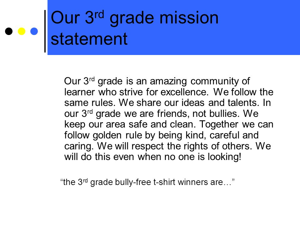 Our 3rd grade mission statement