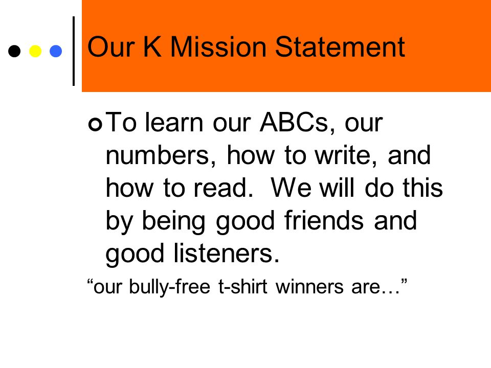 Our K Mission Statement