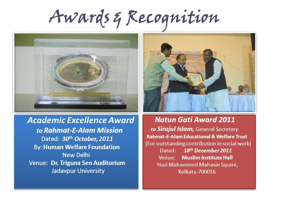 Awards & Recognition Academic Excellence Award Natun Gati Award 2011