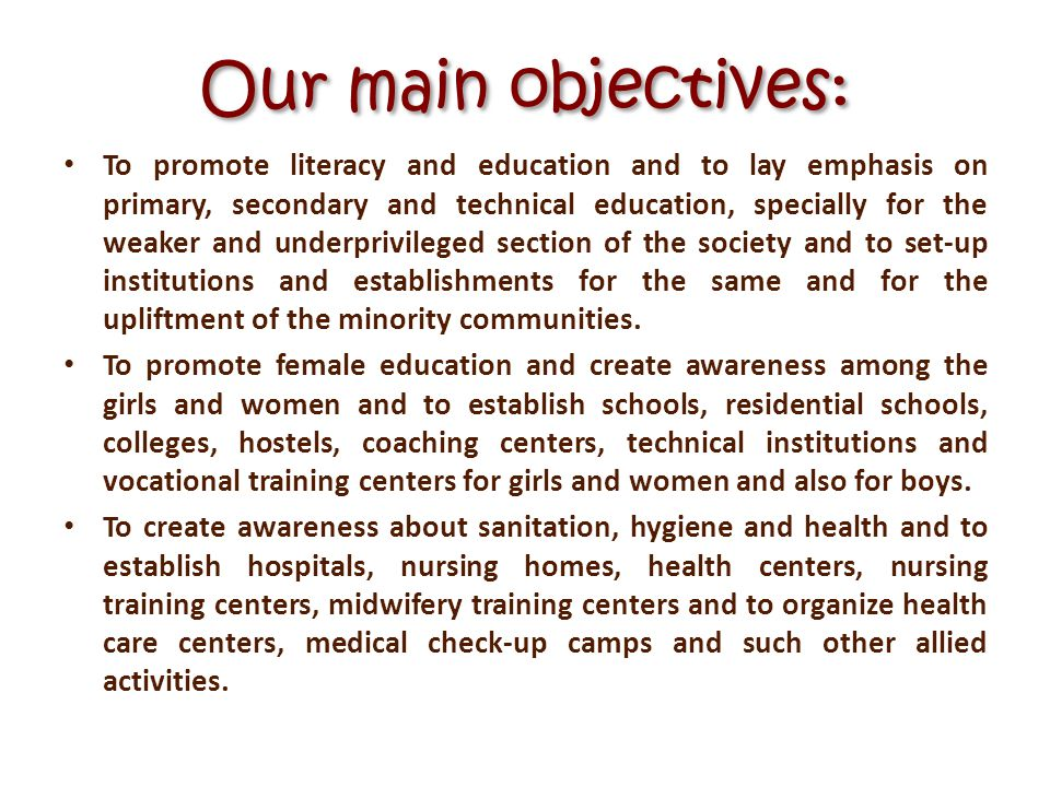 Our main objectives: