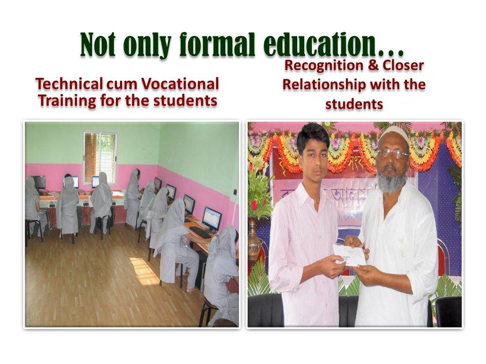 Not only formal education…