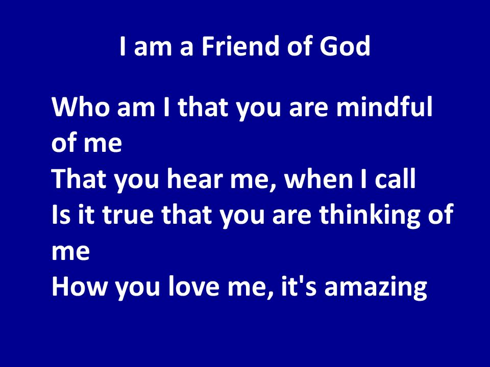 I am a Friend of God