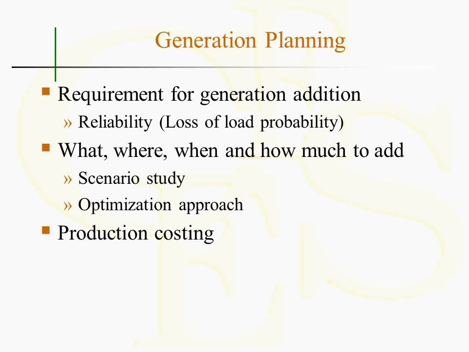 Generation Planning Requirement for generation addition