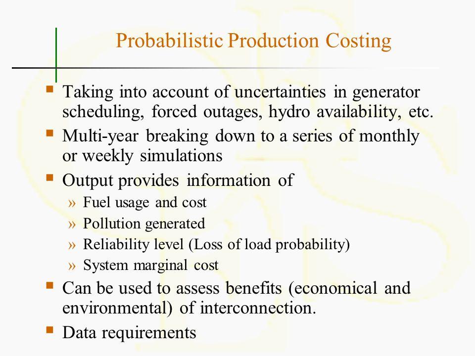 Probabilistic Production Costing