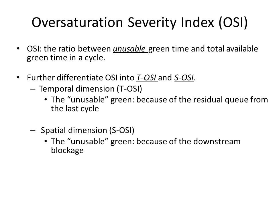 Oversaturation Severity Index (OSI)