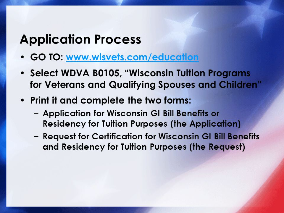 Application Process GO TO: www.wisvets.com/education