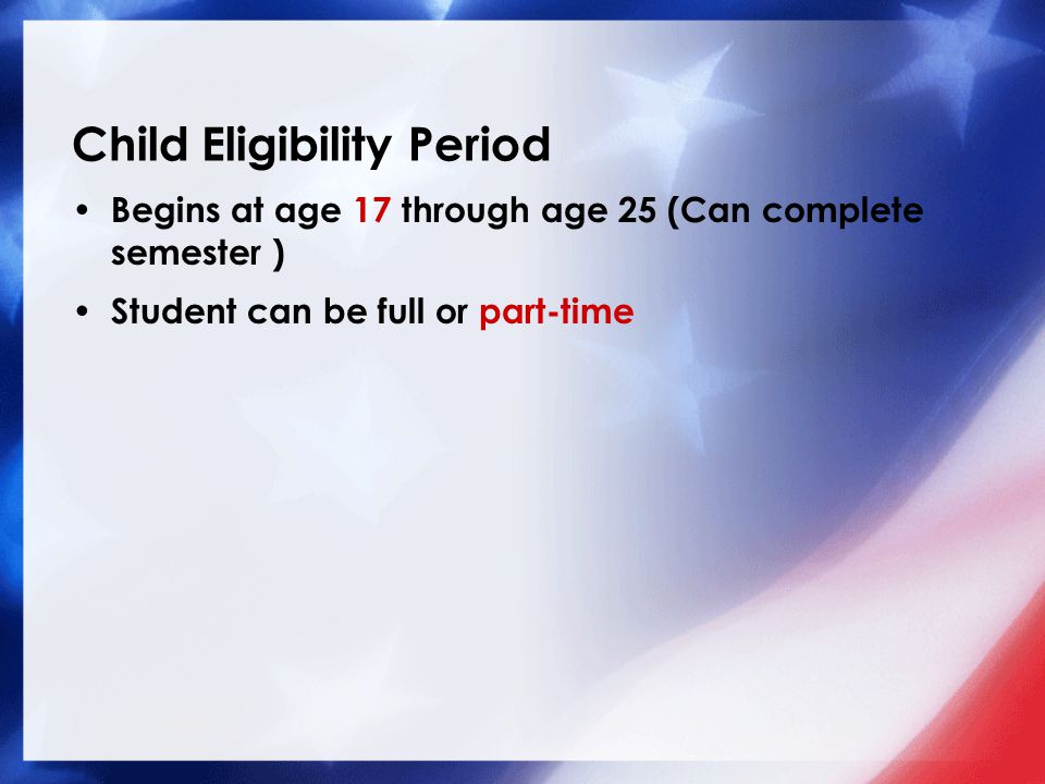 Child Eligibility Period