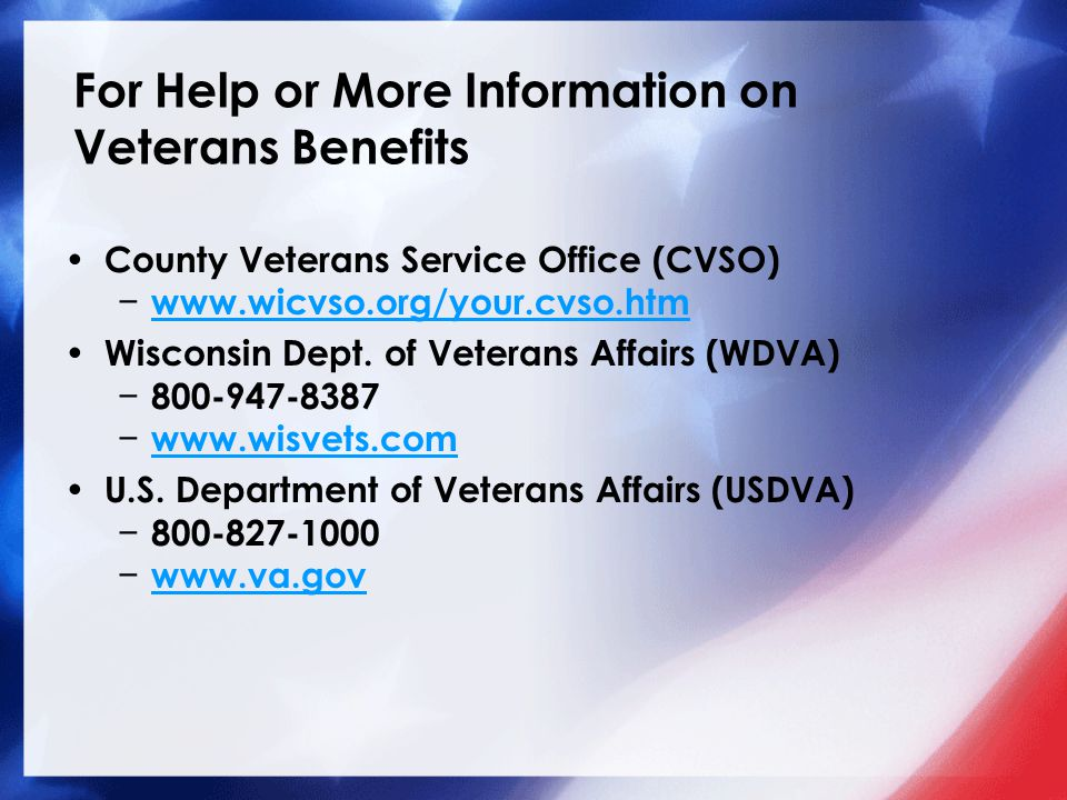 For Help or More Information on Veterans Benefits