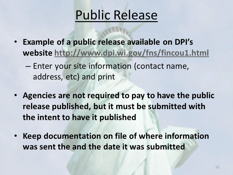 Public Release Example of a public release available on DPI's website http://www.dpi.wi.gov/fns/fincou1.html.