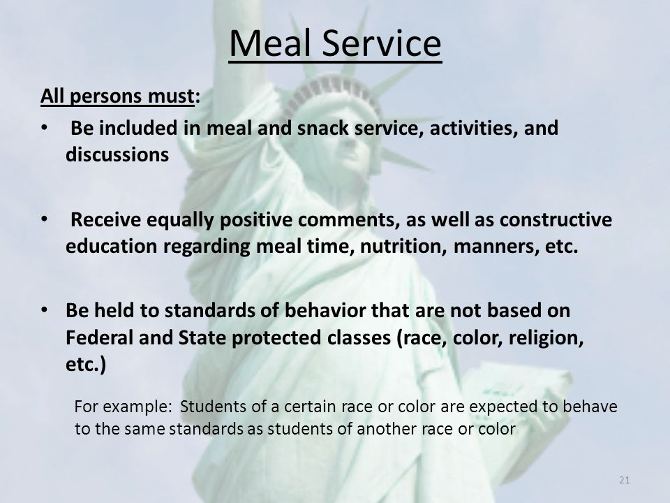 Meal Service All persons must: