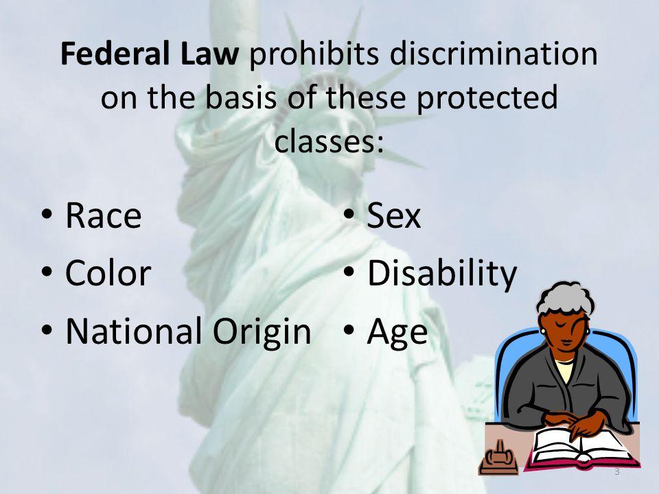 Race Color National Origin Sex Disability Age