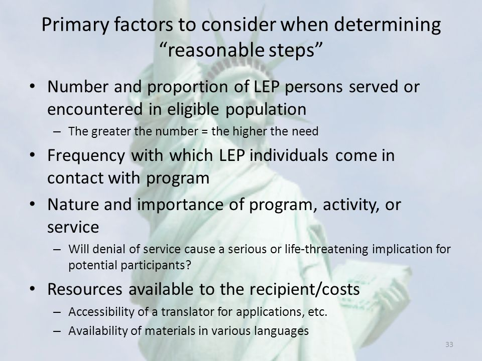 Primary factors to consider when determining reasonable steps