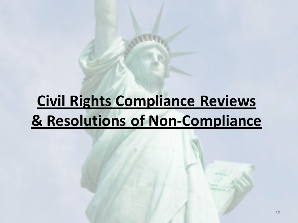 Civil Rights Compliance Reviews & Resolutions of Non-Compliance